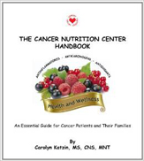 The Cancer Nutrition Center Handbook